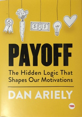 Payoff by Dan Ariely Book Review